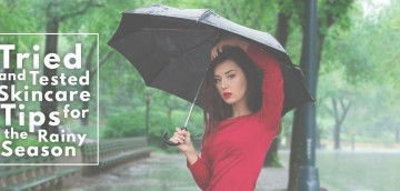Skincare Tips for the Rainy Season