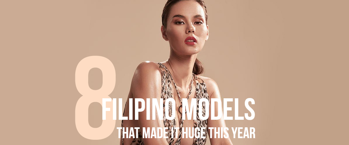 filipino-models-huge-this-year